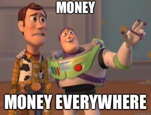 El dinero está en todos lados