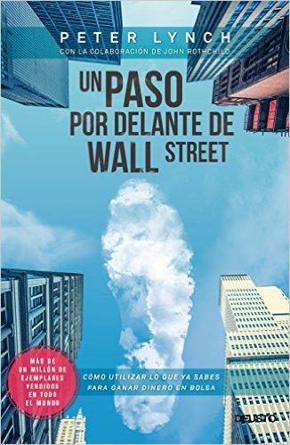 Un paso por delante de Wall Street, de Peter Lynch