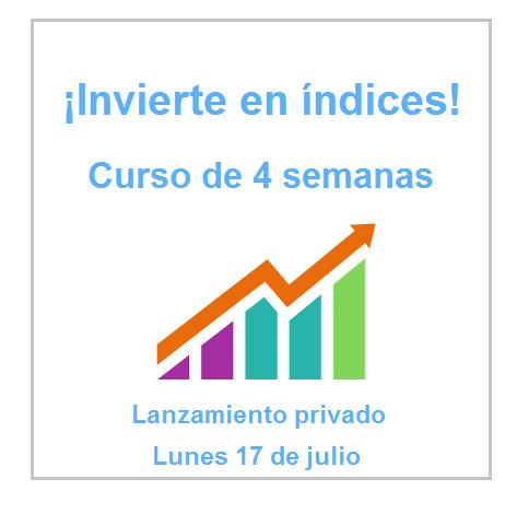 ¡Curso de Inversión en índices!