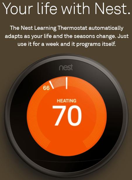 Termostato de Nest: La imagen promocional afirma que, tras usarlo una semana en modo manual, el termostato identifica los patrones de uso y es capaz de regular la temperatura de la casa de forma autónoma según los gustos de los usuarios.